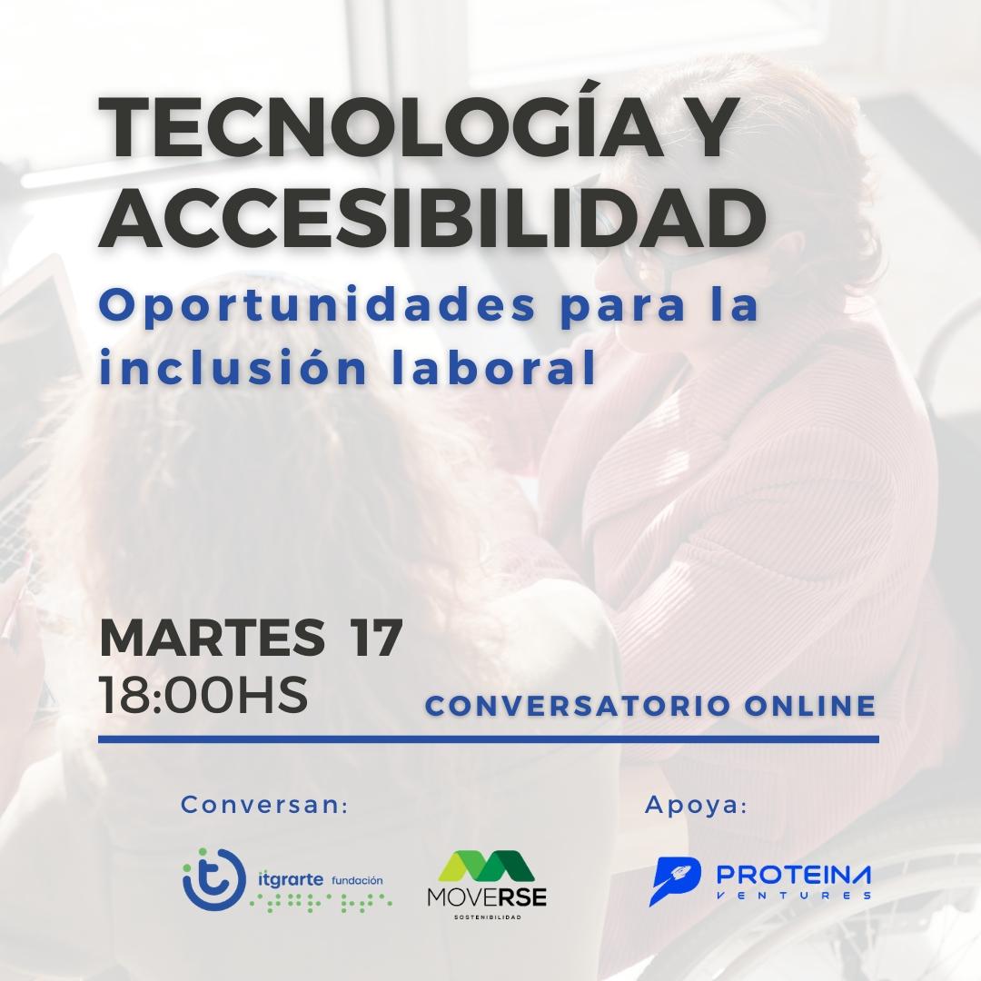 """Lee más sobre el artículo Charla """"Tecnología y accesibilidad. Nuevas oportunidades para la inclusión laboral"""""""