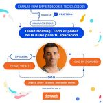 Charla – Cloud Hosting – Todo el poder de la nube para tu aplicación